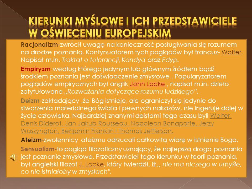 KIERUNKI MYŚLOWE I ICH PRZEDSTAWICIELE W OŚWIECENIU EUROPEJSKIM