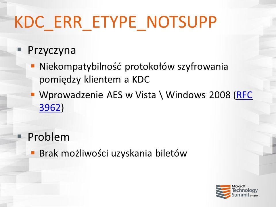 KDC_ERR_ETYPE_NOTSUPP
