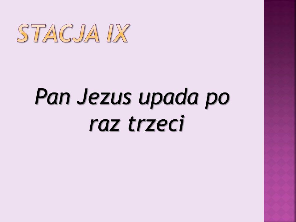 Pan Jezus upada po raz trzeci