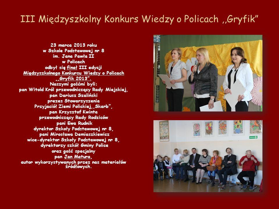 III Międzyszkolny Konkurs Wiedzy o Policach ,,Gryfik