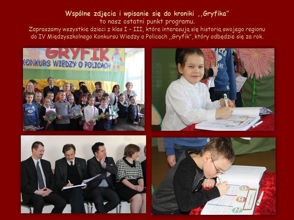 Wspólne zdjęcia i wpisanie się do kroniki ,,Gryfika to nasz ostatni punkt programu.