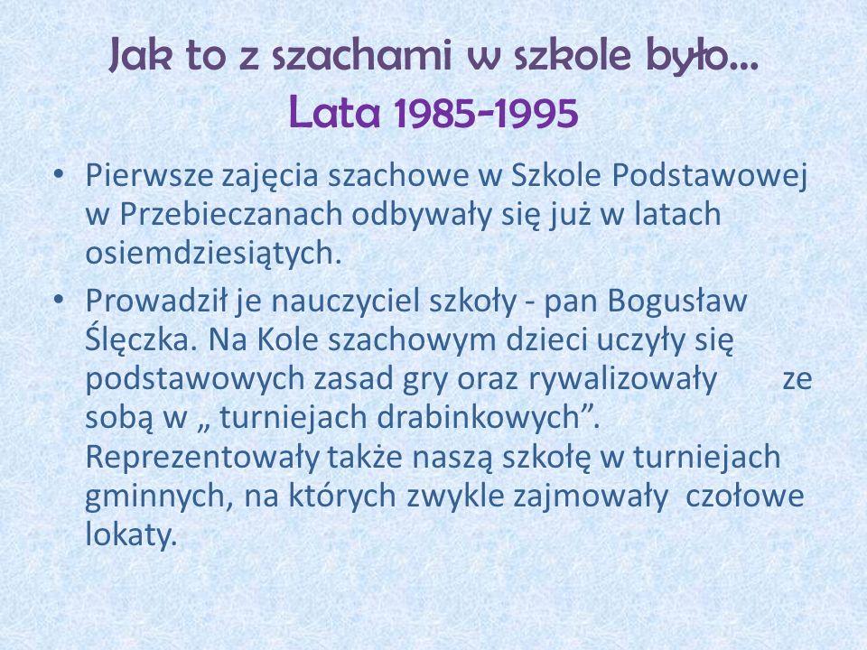 Jak to z szachami w szkole było… Lata 1985-1995