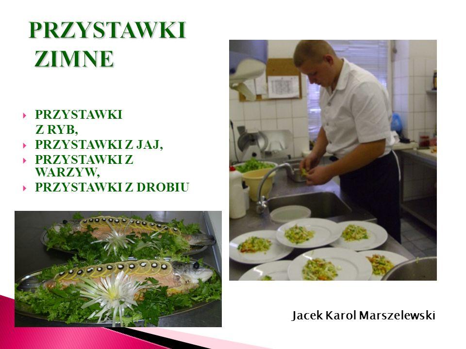 Łukasz Kalicki- kl. III kucharz Jacek Karol Marszelewski