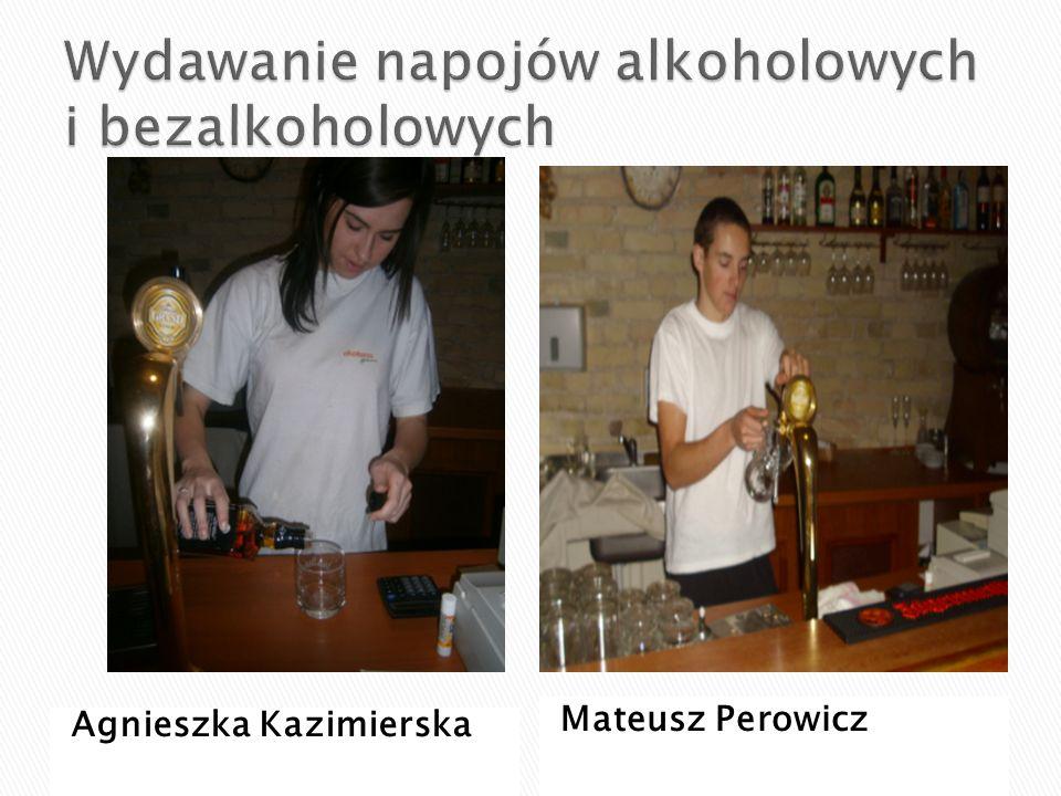 Wydawanie napojów alkoholowych i bezalkoholowych