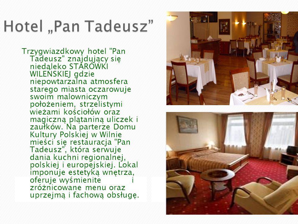 """Hotel """"Pan Tadeusz"""