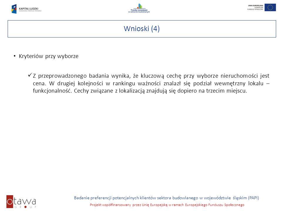 Wnioski (4) Kryteriów przy wyborze
