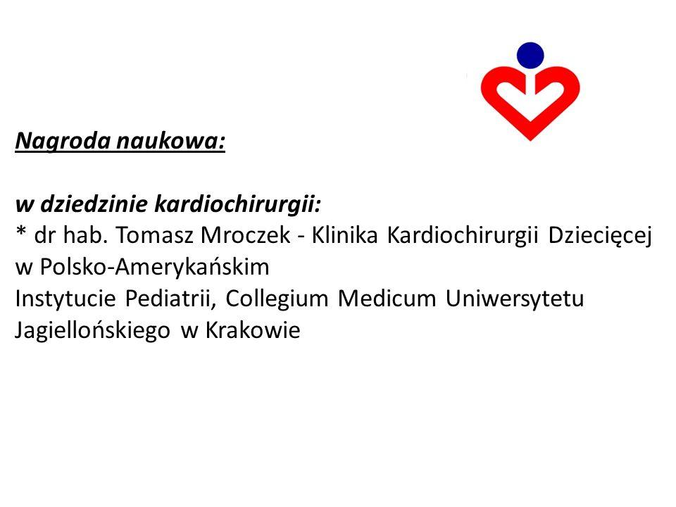 Nagroda naukowa: w dziedzinie kardiochirurgii: