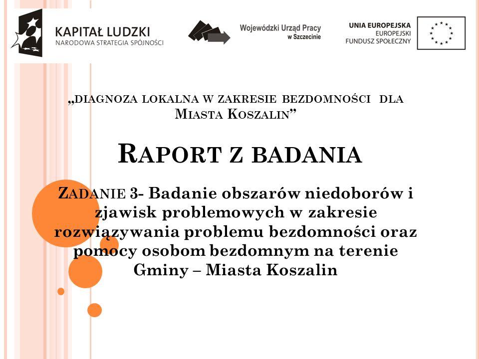 """""""diagnoza lokalna w zakresie bezdomności dla Miasta Koszalin"""