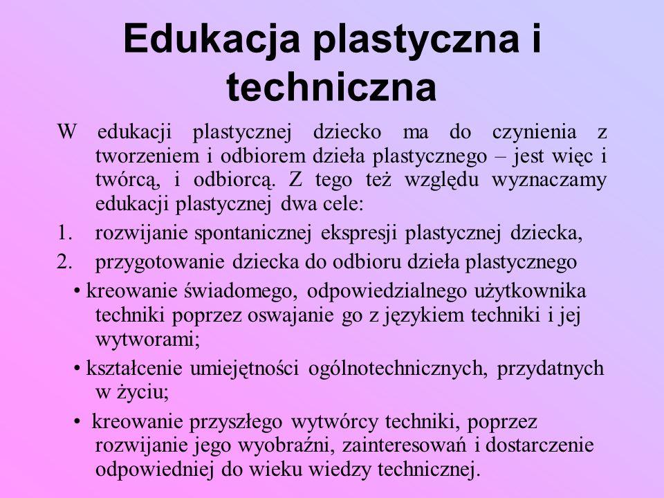Edukacja plastyczna i techniczna