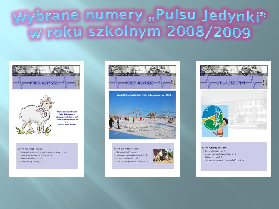 """Wybrane numery """"Pulsu Jedynki w roku szkolnym 2008/2009"""