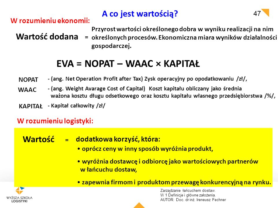 EVA = NOPAT – WAAC × KAPITAŁ