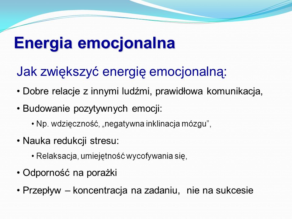 Energia emocjonalna Jak zwiększyć energię emocjonalną: