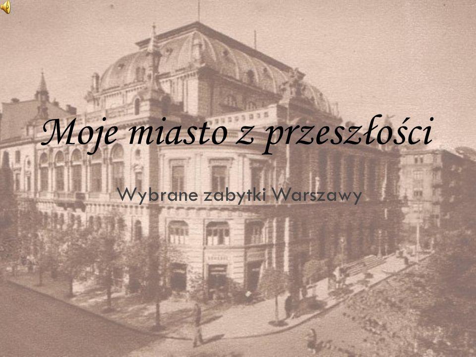 Moje miasto z przeszłości