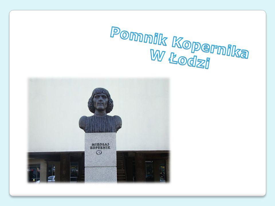 Pomnik Kopernika W Łodzi