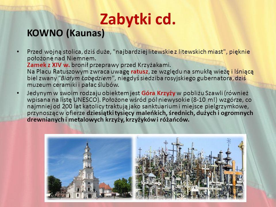 Zabytki cd. KOWNO (Kaunas)