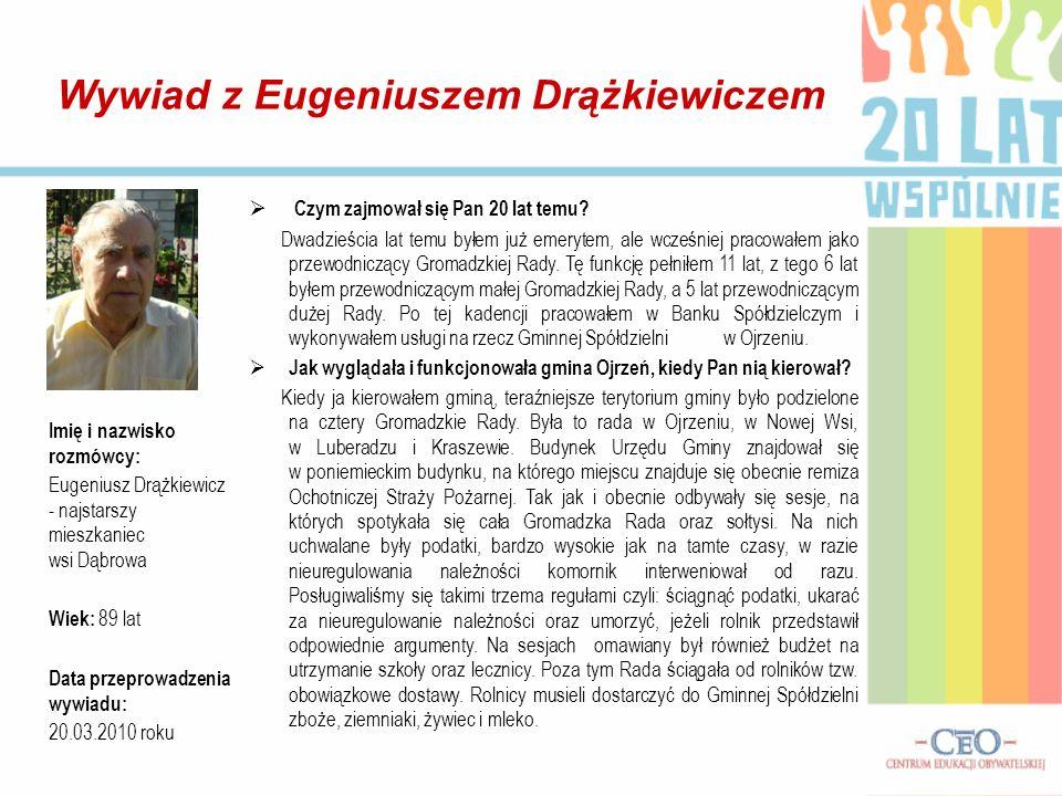 Wywiad z Eugeniuszem Drążkiewiczem