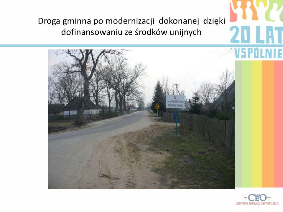 Droga gminna po modernizacji dokonanej dzięki dofinansowaniu ze środków unijnych