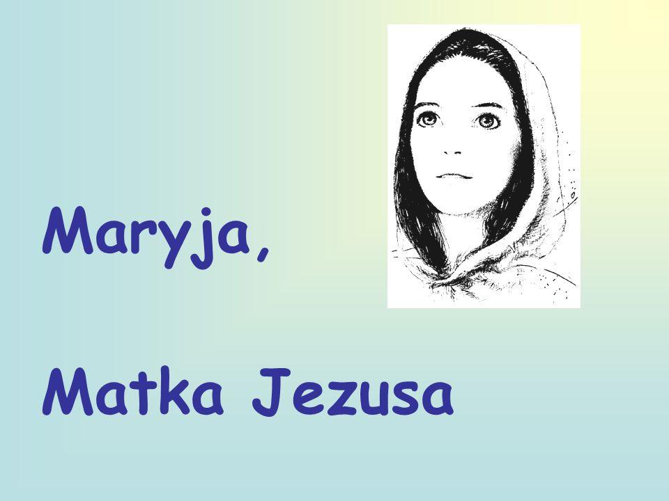 Maryja, Matka Jezusa