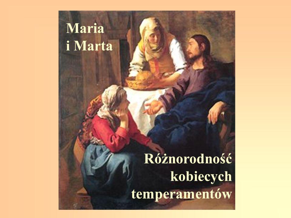 Maria i Marta Różnorodność kobiecych temperamentów