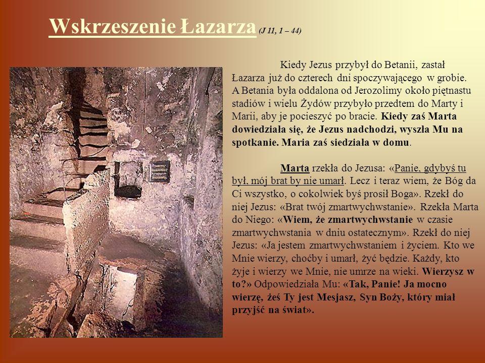 Wskrzeszenie Łazarza (J 11, 1 – 44)