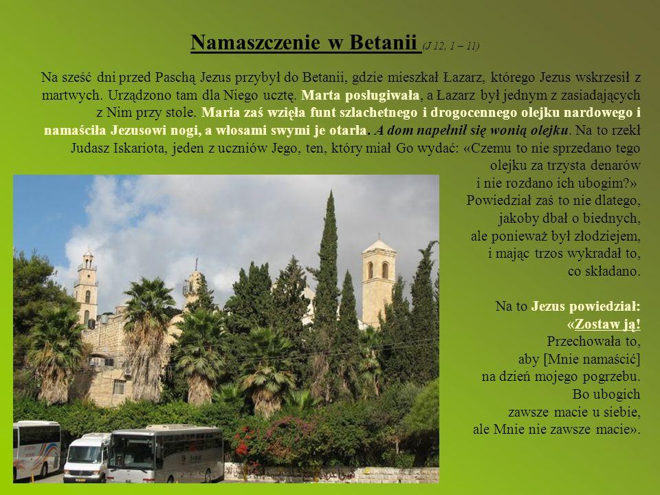 Namaszczenie w Betanii (J 12, 1 – 11)