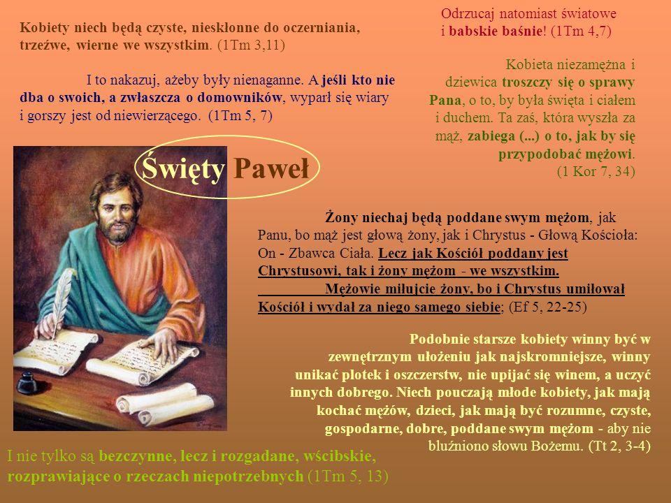 Święty Paweł I nie tylko są bezczynne, lecz i rozgadane, wścibskie,