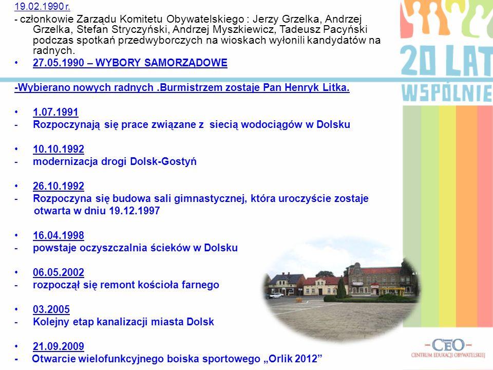 -Wybierano nowych radnych .Burmistrzem zostaje Pan Henryk Litka.