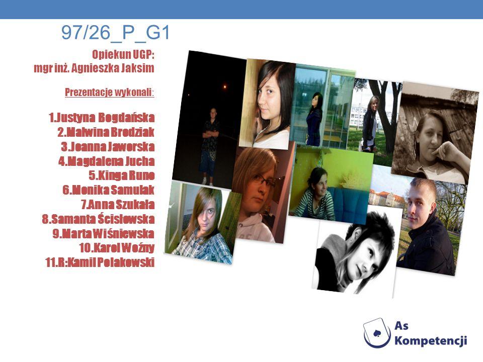 97/26_P_G1 1.Justyna Bogdańska 2.Malwina Brodziak 3.Joanna Jaworska