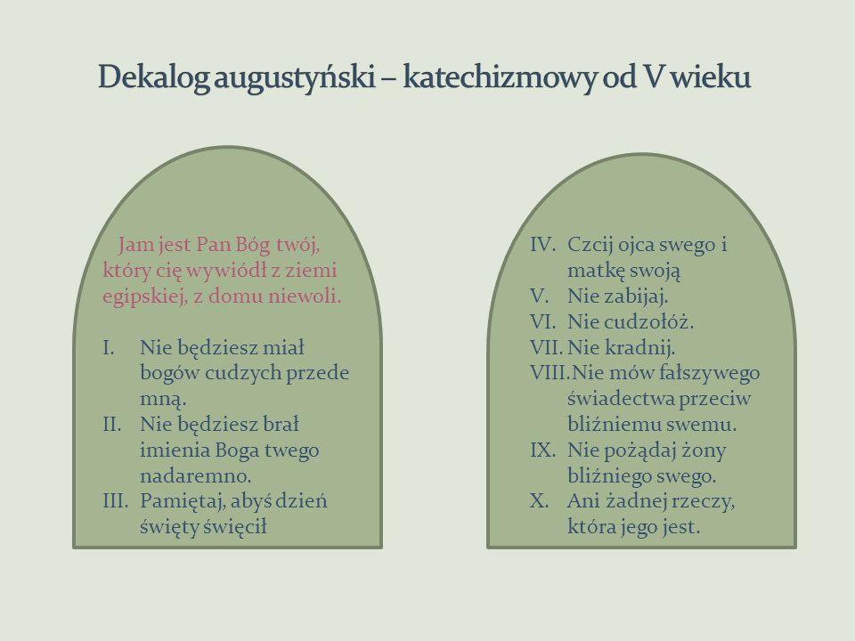 Dekalog augustyński – katechizmowy od V wieku