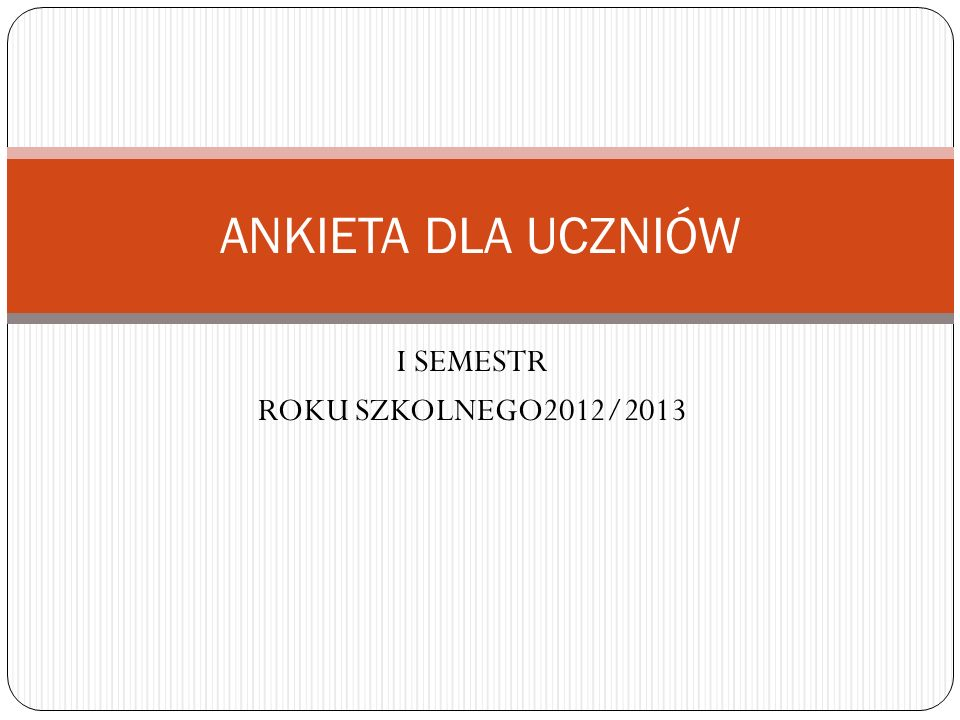 I SEMESTR ROKU SZKOLNEGO2012/2013