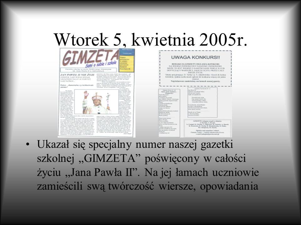 Wtorek 5, kwietnia 2005r.
