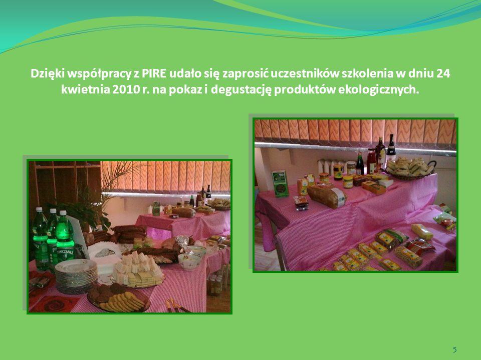 Dzięki współpracy z PIRE udało się zaprosić uczestników szkolenia w dniu 24 kwietnia 2010 r.