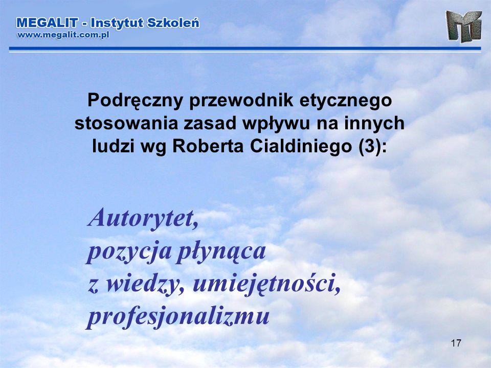 Autorytet, pozycja płynąca z wiedzy, umiejętności, profesjonalizmu