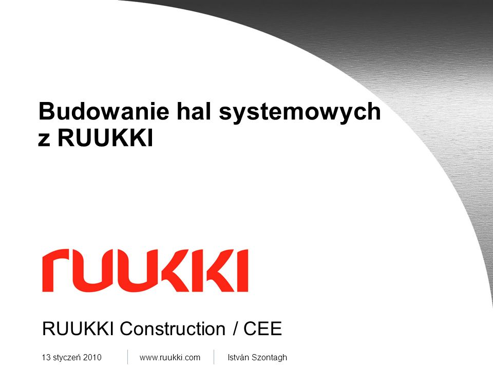 Budowanie hal systemowych z RUUKKI