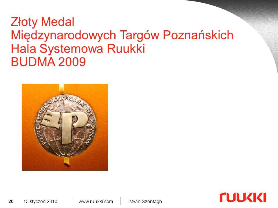 Basic slides Złoty Medal Międzynarodowych Targów Poznańskich Hala Systemowa Ruukki BUDMA 2009.