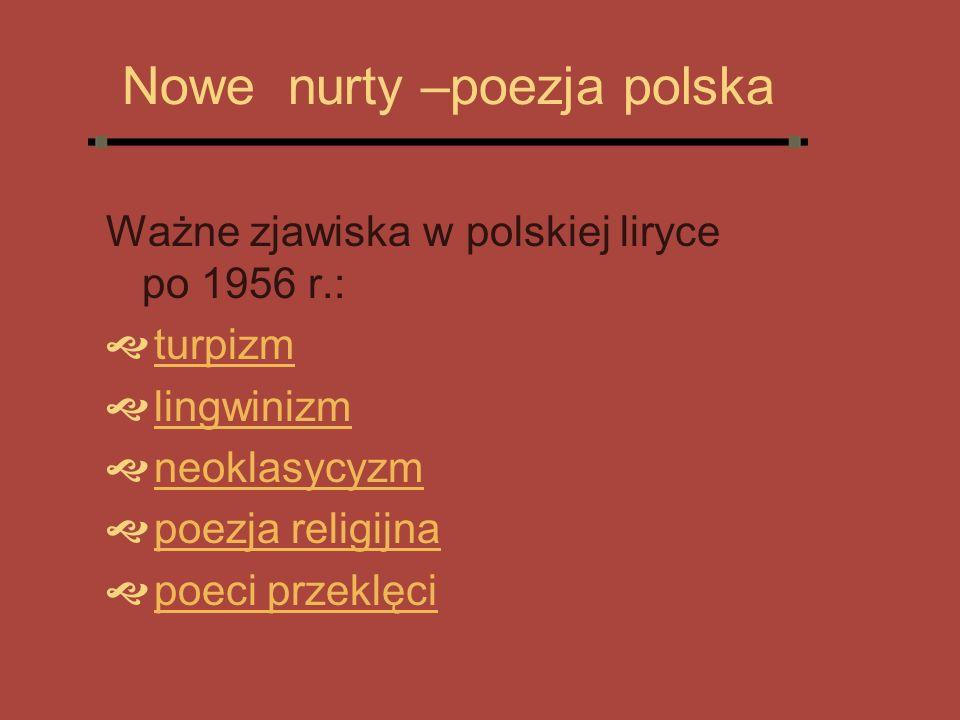 Nowe nurty –poezja polska