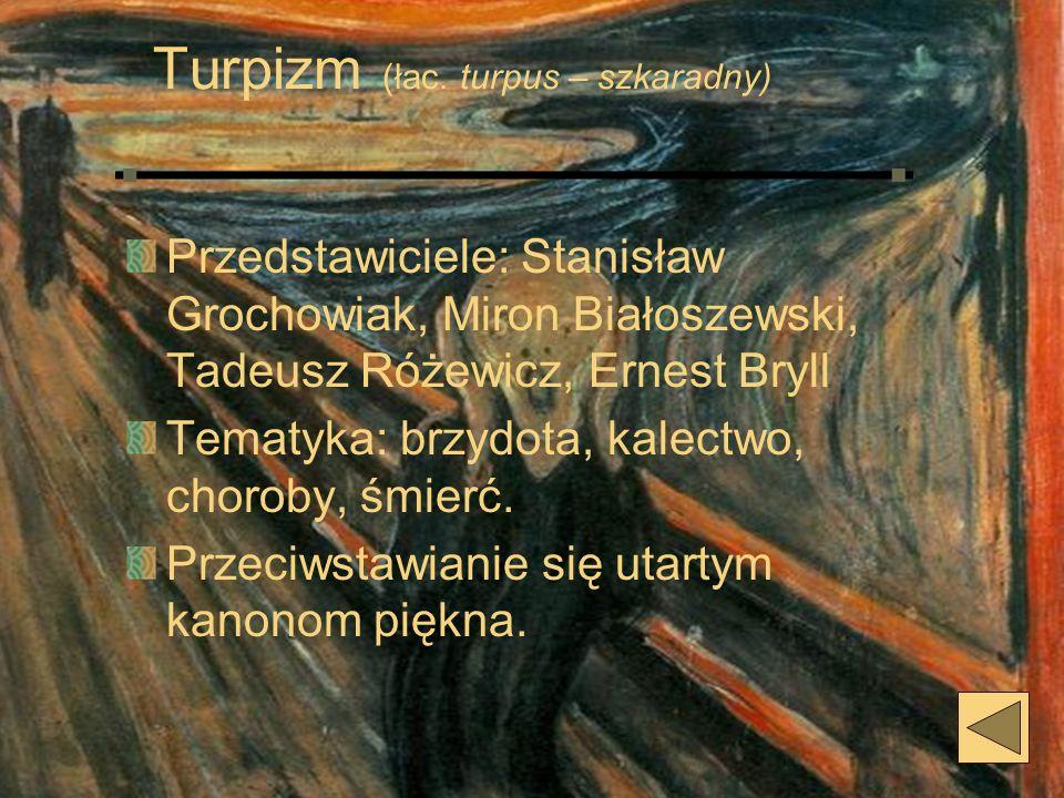 Turpizm (łac. turpus – szkaradny)