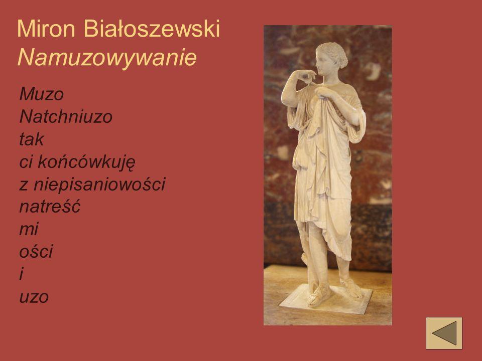 Miron Białoszewski Namuzowywanie