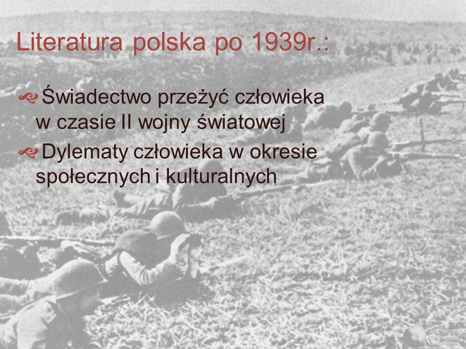 Literatura polska po 1939r.: