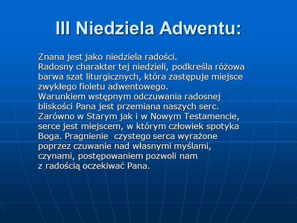 III Niedziela Adwentu: