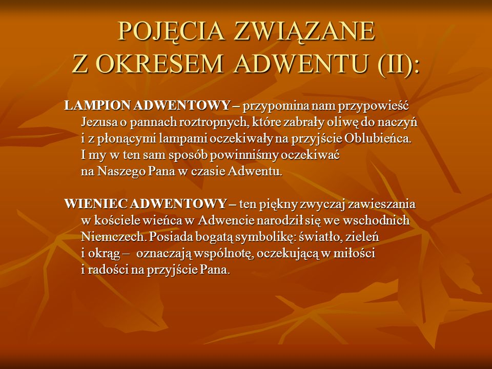 POJĘCIA ZWIĄZANE Z OKRESEM ADWENTU (II):
