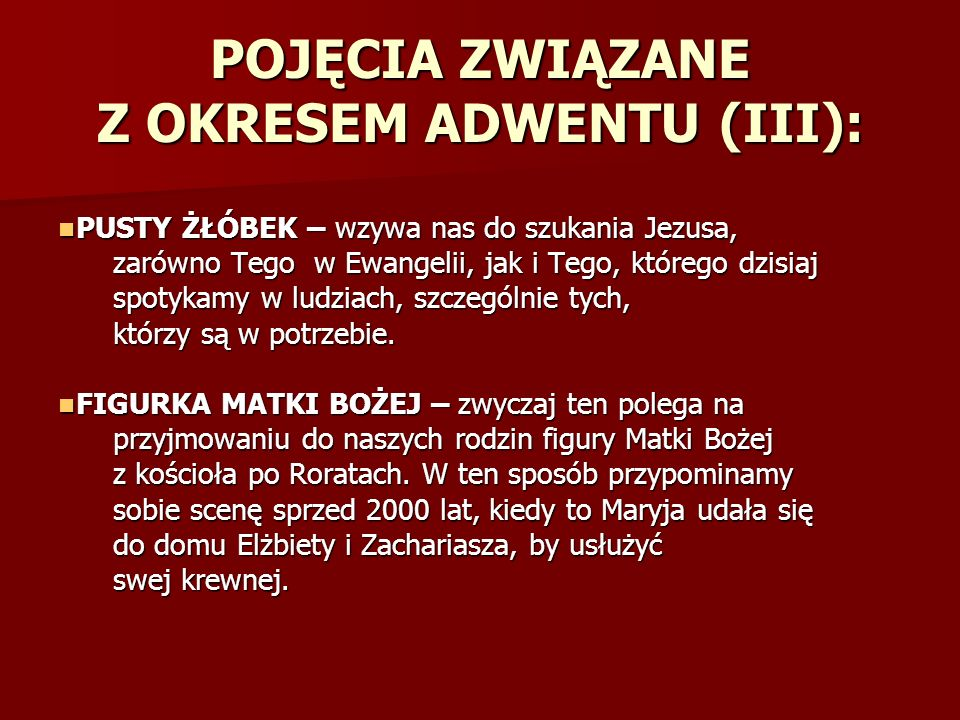 POJĘCIA ZWIĄZANE Z OKRESEM ADWENTU (III):