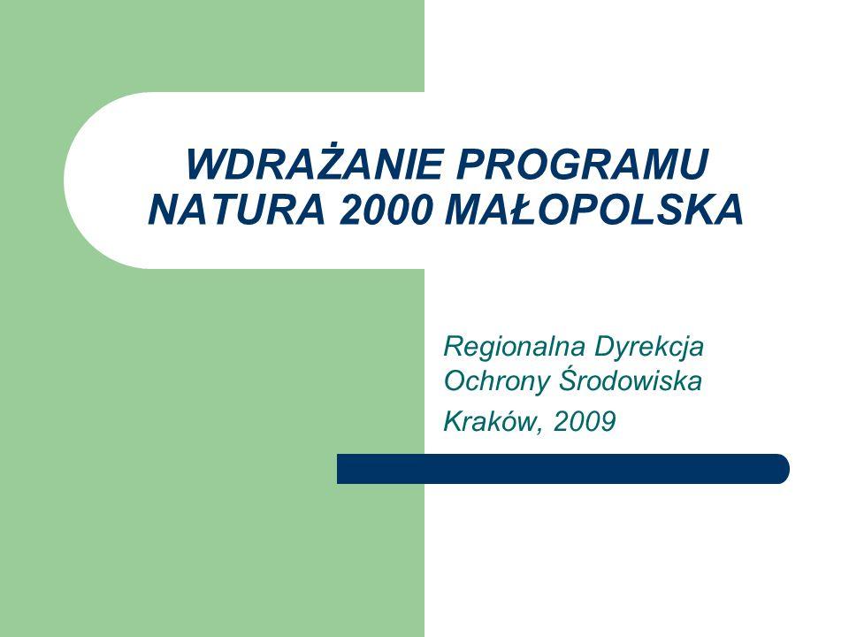 WDRAŻANIE PROGRAMU NATURA 2000 MAŁOPOLSKA