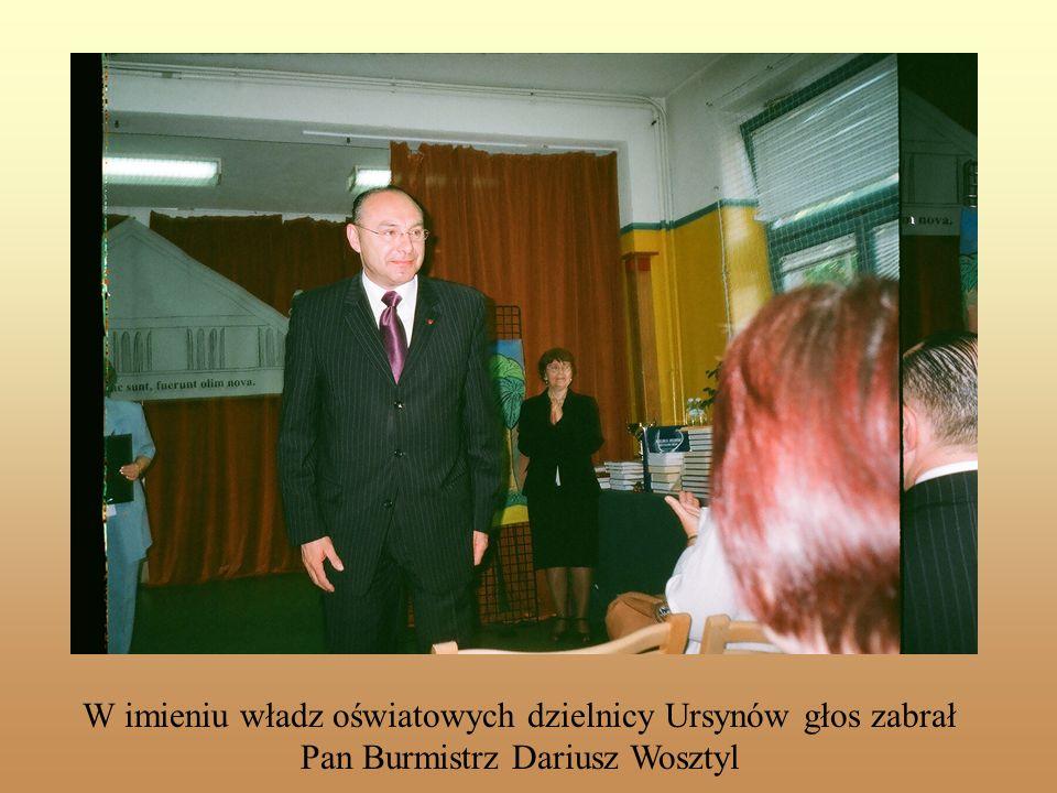 Slajd tytułowy W imieniu władz oświatowych dzielnicy Ursynów głos zabrał Pan Burmistrz Dariusz Wosztyl.