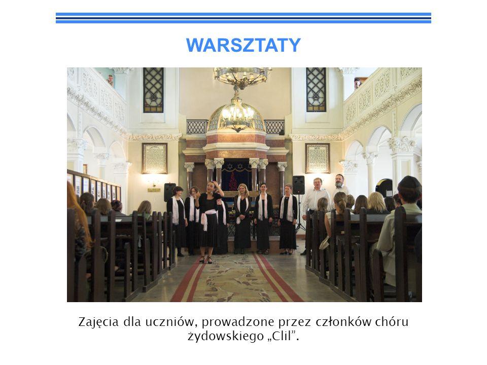 """WARSZTATY Zajęcia dla uczniów, prowadzone przez członków chóru żydowskiego """"Clil ."""