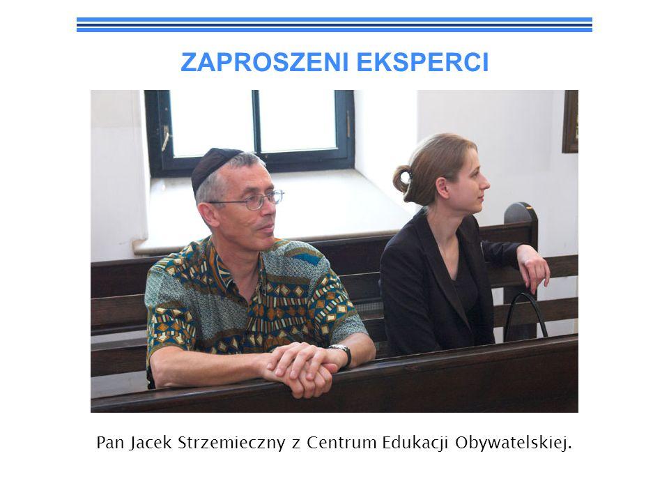 Pan Jacek Strzemieczny z Centrum Edukacji Obywatelskiej.