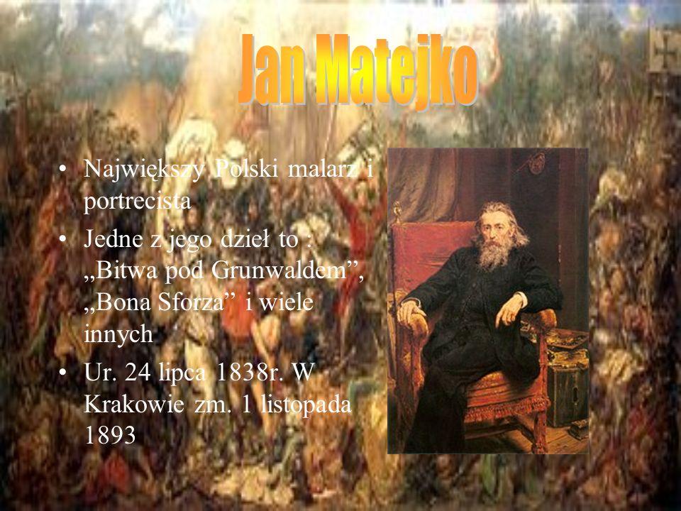 Jan Matejko Największy Polski malarz i portrecista