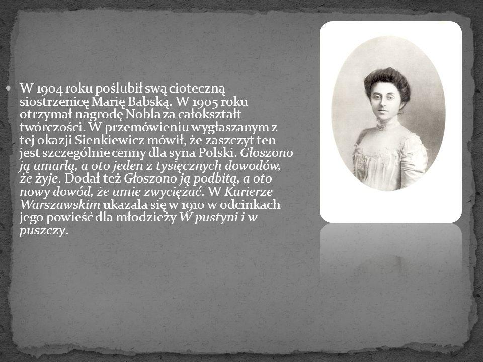 W 1904 roku poślubił swą cioteczną siostrzenicę Marię Babską