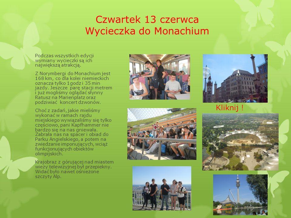 Czwartek 13 czerwca Wycieczka do Monachium