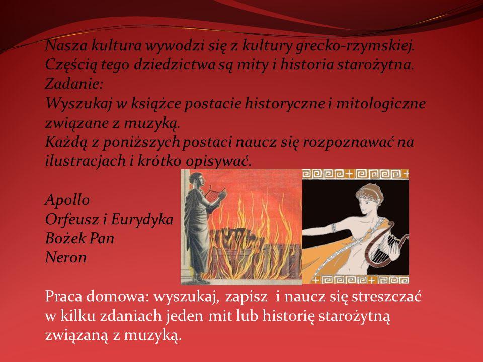 Nasza kultura wywodzi się z kultury grecko-rzymskiej
